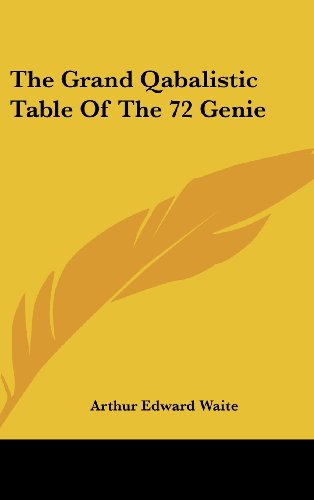 9781161547993: The Grand Qabalistic Table Of The 72 Genie