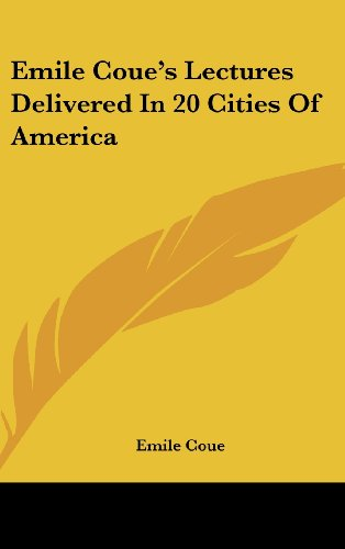 9781161548792: Emile Coue's Lectures Delivered In 20 Cities Of America