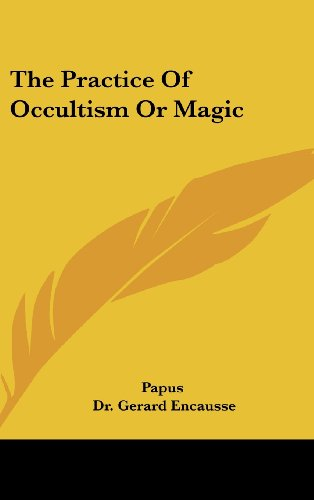 9781161550139: The Practice of Occultism or Magic