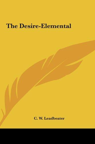 9781161550184: The Desire-Elemental