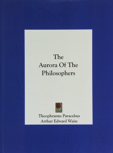 9781161550214: The Aurora Of The Philosophers