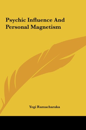 9781161550283: Psychic Influence And Personal Magnetism