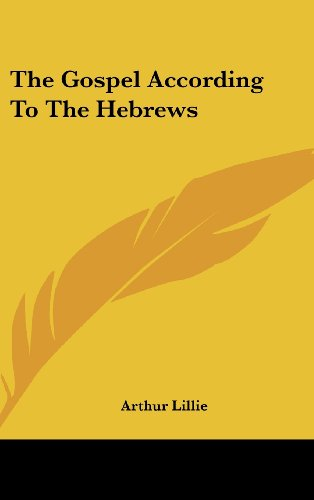 9781161551129: The Gospel According To The Hebrews