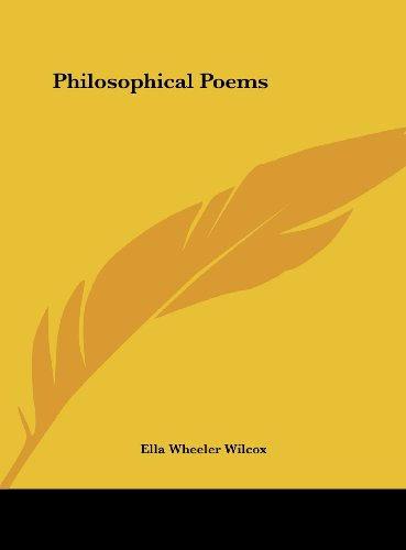 Philosophical Poems (1161551417) by Wilcox, Ella Wheeler