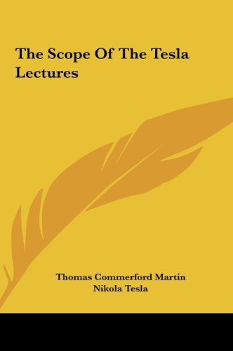 9781161553741: The Scope Of The Tesla Lectures