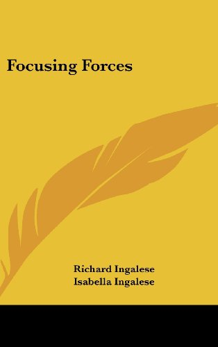 9781161554762: Focusing Forces
