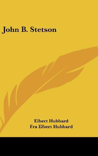 9781161554885: John B. Stetson