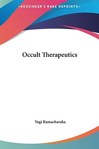 9781161555387: Occult Therapeutics