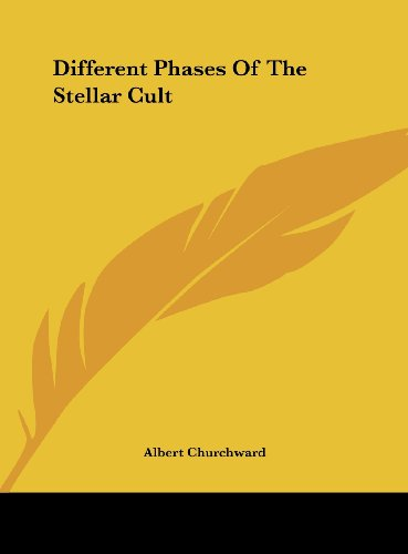 9781161557701: Different Phases Of The Stellar Cult
