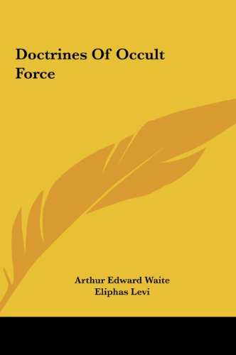9781161557862: Doctrines Of Occult Force