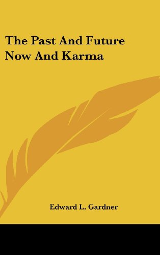 9781161560923: The Past and Future Now and Karma
