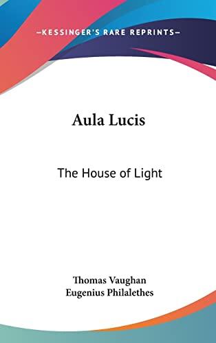 9781161561500: Aula Lucis: The House of Light