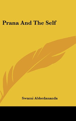 9781161562705: Prana And The Self