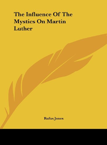 9781161564419: The Influence Of The Mystics On Martin Luther