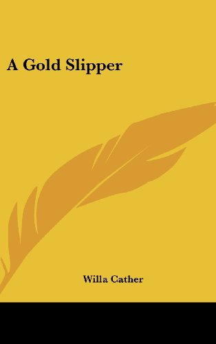 9781161564990: A Gold Slipper (Kessinger Legacy Reprints)
