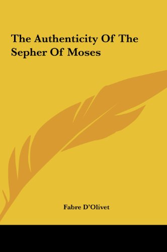 9781161566956: The Authenticity Of The Sepher Of Moses