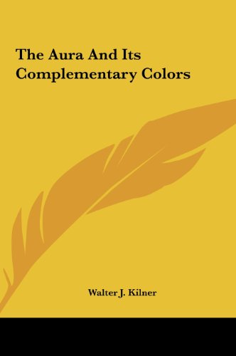 9781161569445: The Aura And Its Complementary Colors
