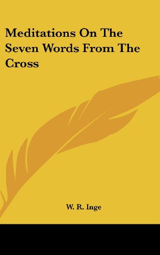 9781161571783: Meditations On The Seven Words From The Cross
