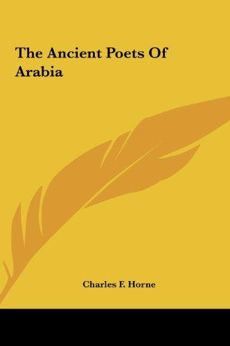 9781161571974: The Ancient Poets Of Arabia