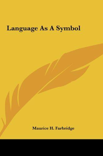 9781161575040: Language As A Symbol