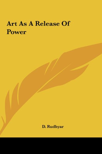 9781161575651: Art As A Release Of Power