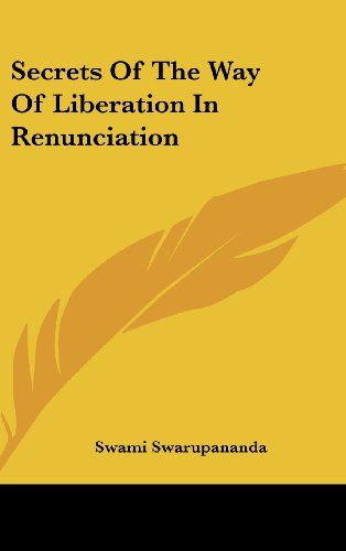 9781161580310: Secrets Of The Way Of Liberation In Renunciation