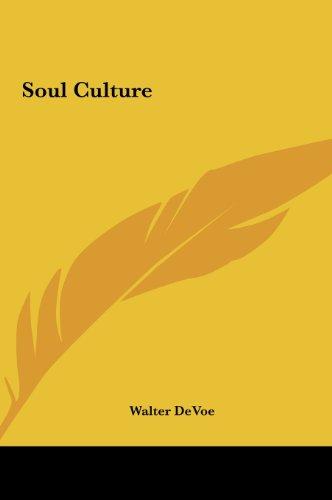 9781161581737: Soul Culture