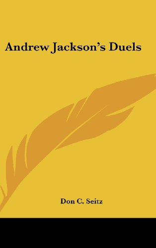 9781161584011: Andrew Jackson's Duels