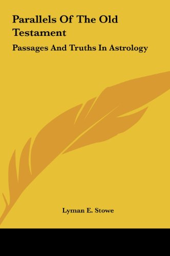 9781161585636: Parallels Of The Old Testament: Passages And Truths In Astrology