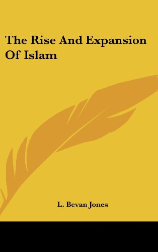 9781161586145: The Rise And Expansion Of Islam