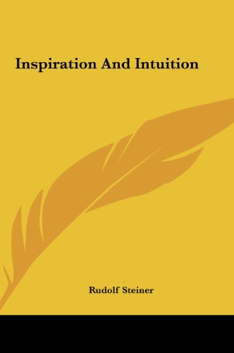 9781161586503: Inspiration And Intuition