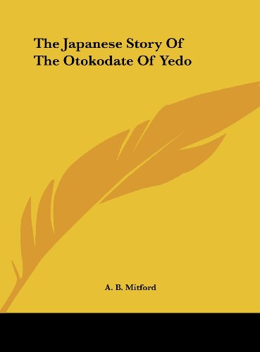 9781161586817: The Japanese Story of the Otokodate of Yedo