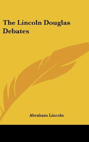 9781161588125: The Lincoln Douglas Debates