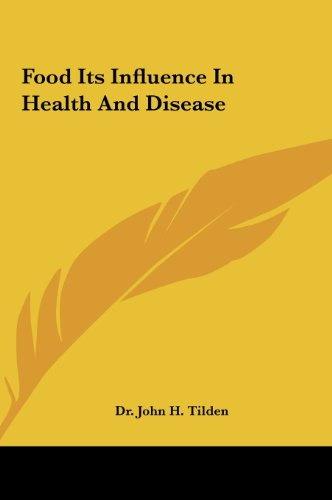 9781161589931: Food Its Influence In Health And Disease