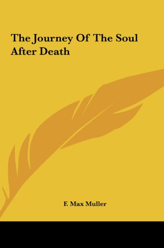 9781161590685: The Journey Of The Soul After Death