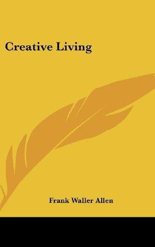 9781161592085: Creative Living