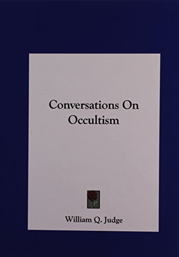 9781161593006: Conversations On Occultism
