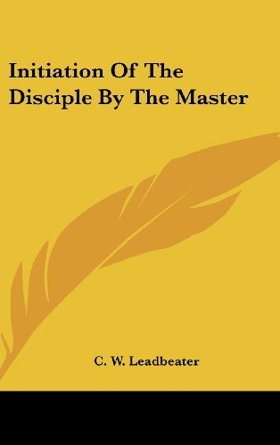 9781161593426: Initiation Of The Disciple By The Master