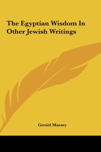 9781161593921: The Egyptian Wisdom In Other Jewish Writings