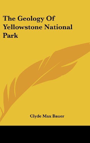 9781161594171: The Geology Of Yellowstone National Park