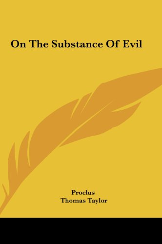 9781161597981: On the Substance of Evil