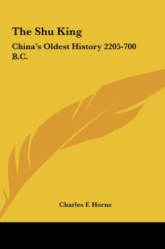 9781161598506: The Shu King: China's Oldest History 2205-700 B.C.