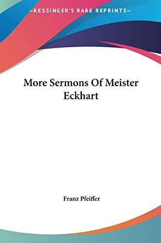 9781161599145: More Sermons Of Meister Eckhart