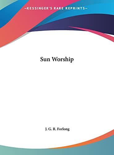 9781161599411: Sun Worship