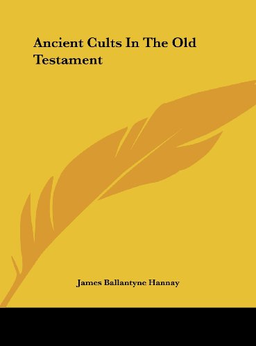9781161599503: Ancient Cults In The Old Testament