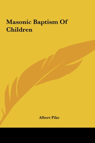 9781161600742: Masonic Baptism of Children