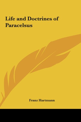 9781161601701: Life and Doctrines of Paracelsus