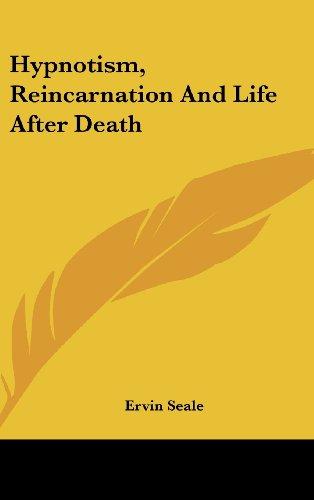 9781161603811: Hypnotism, Reincarnation And Life After Death