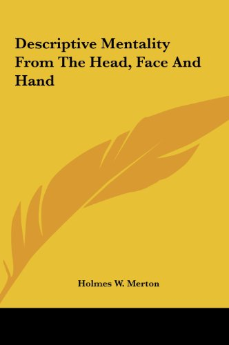 9781161603910: Descriptive Mentality From The Head, Face And Hand