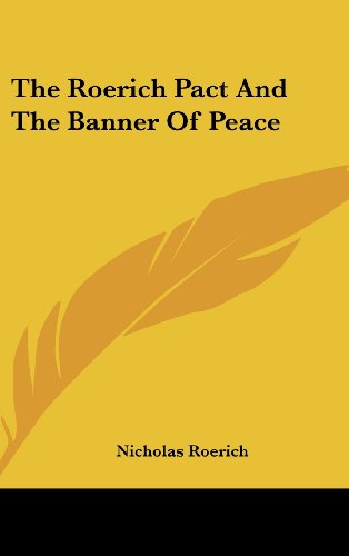 9781161603934: The Roerich Pact And The Banner Of Peace